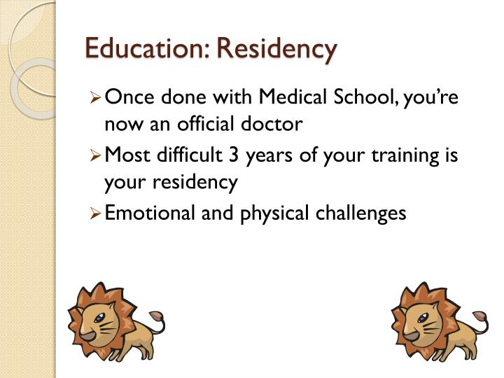 Education: Residency
