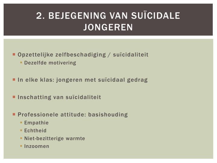 2. Bejegening van suïcidale jongeren