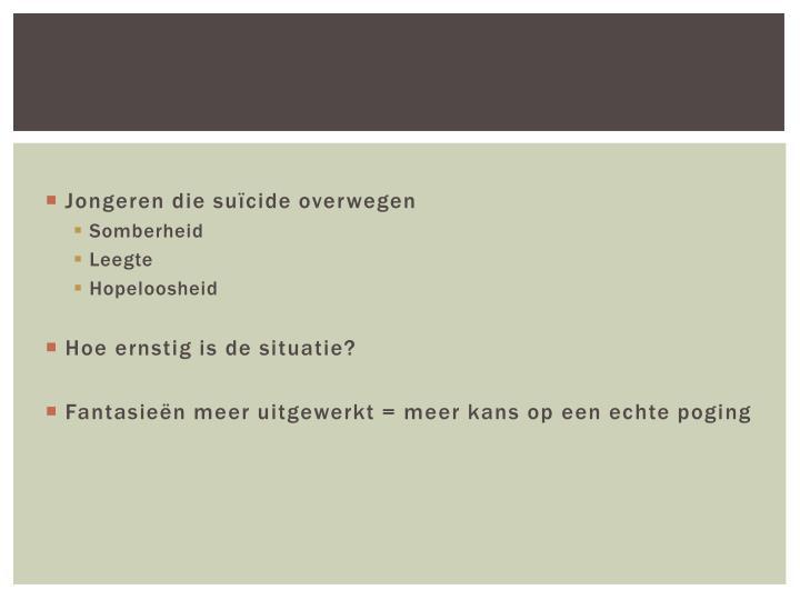 Jongeren die suïcide overwegen
