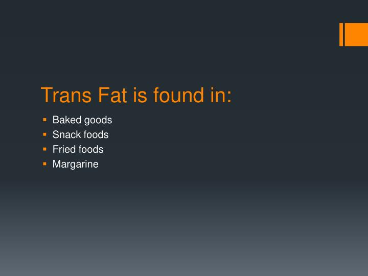 Trans Fat is found in: