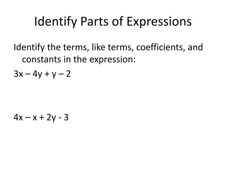 Identify Parts of Expressions