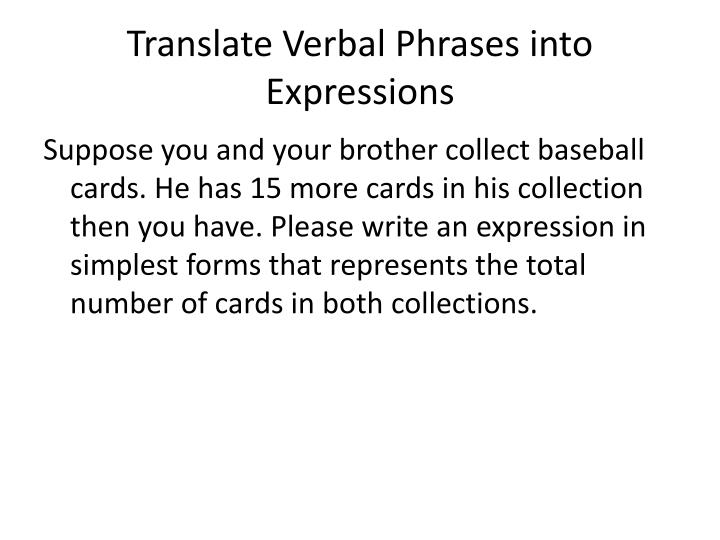 Translate Verbal Phrases into Expressions