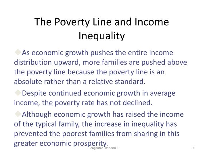The Poverty Line and Income Inequality