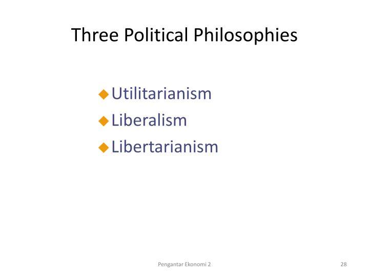 Three Political Philosophies
