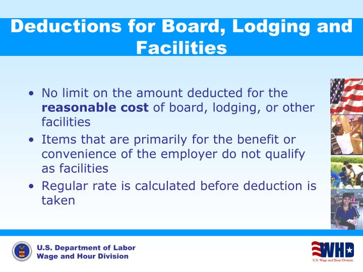 Deductions for Board, Lodging and Facilities