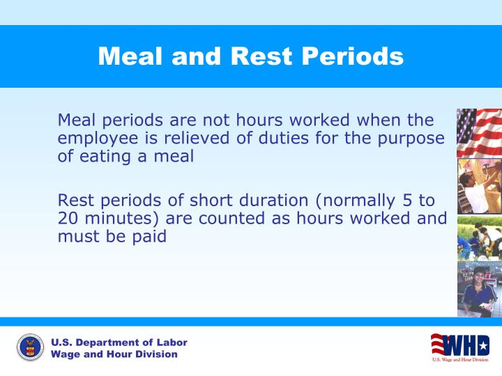 Meal and Rest Periods
