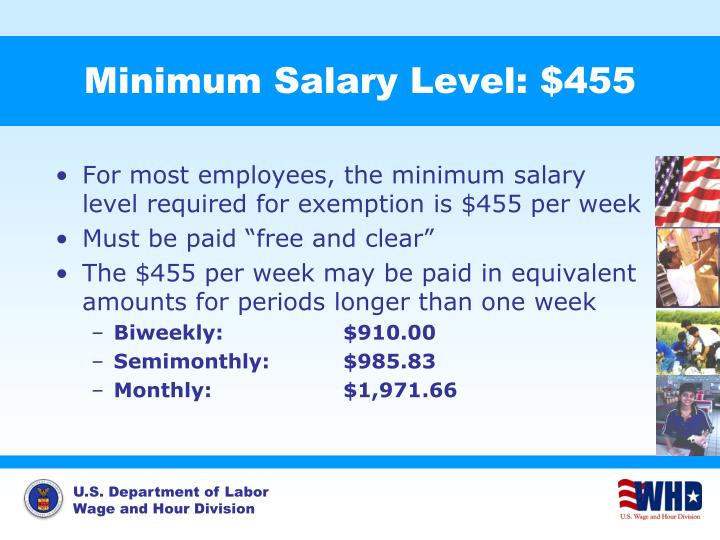 Minimum Salary Level: $455
