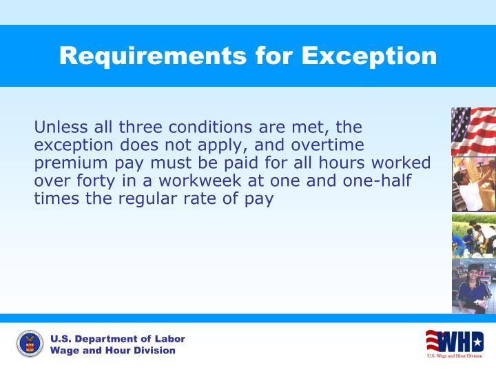 Requirements for Exception