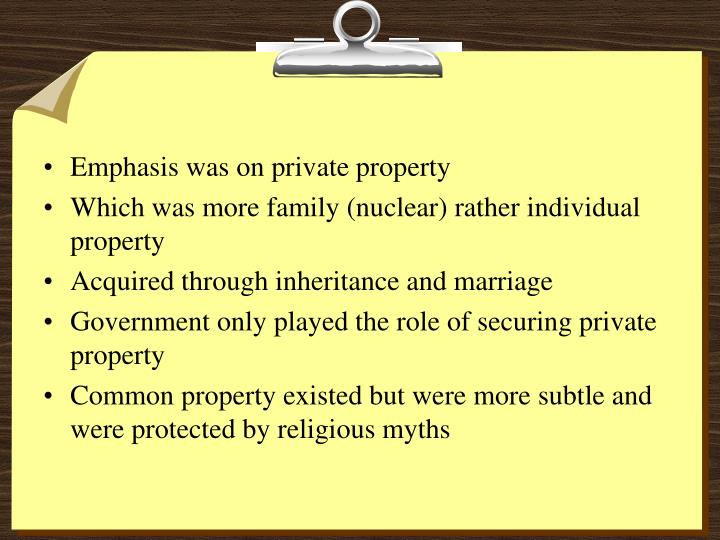 Emphasis was on private property