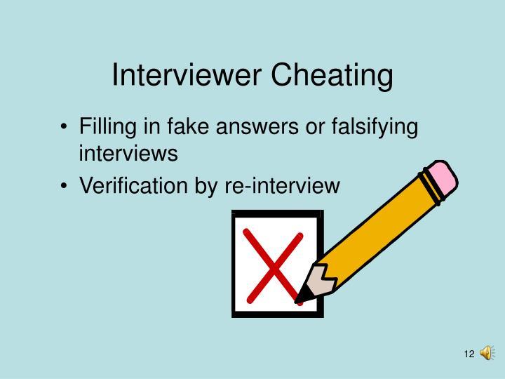 Interviewer Cheating