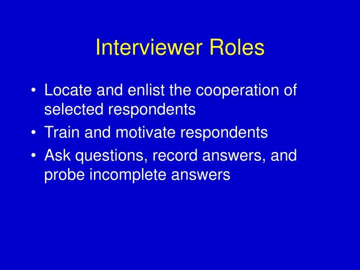 Interviewer Roles