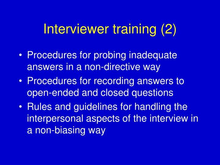 Interviewer training (2)