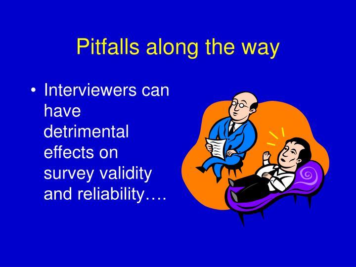 Pitfalls along the way