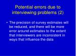potential errors due to interviewing problems 2