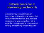 potential errors due to interviewing problems 3