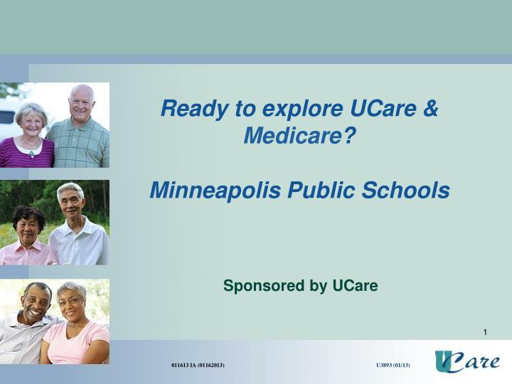 Ready to explore ucare medicare minneapolis public schools