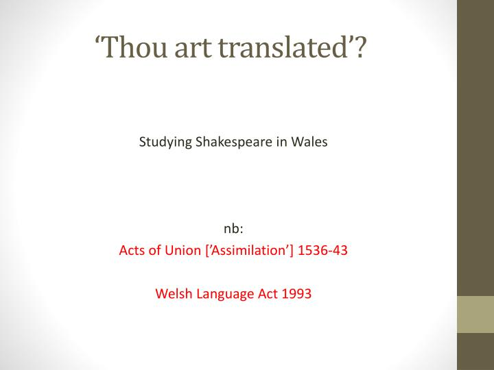 'Thou art translated'?