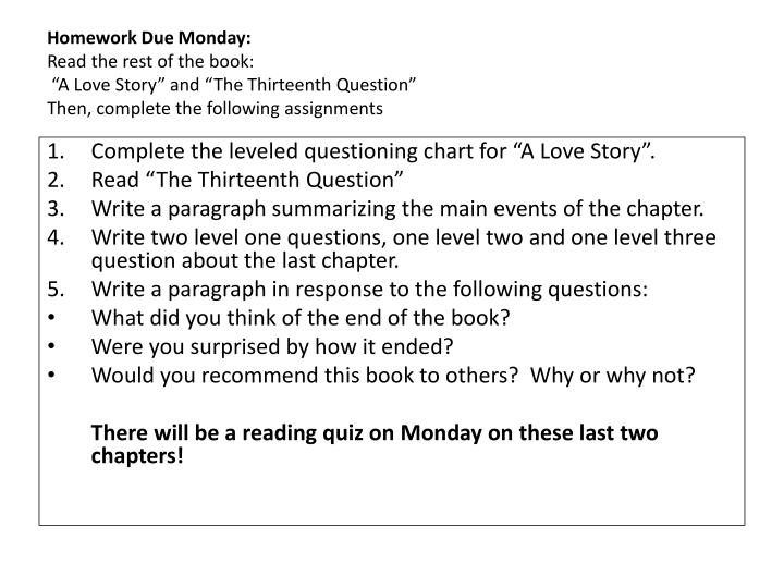 Homework Due Monday: