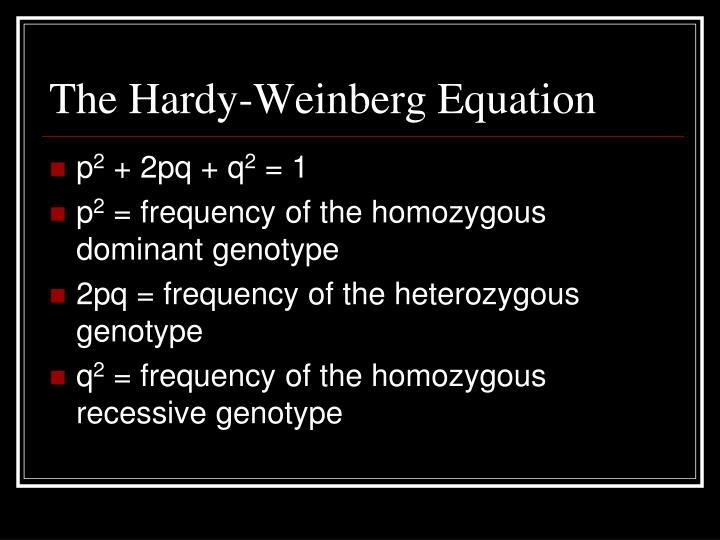 The Hardy-Weinberg Equation