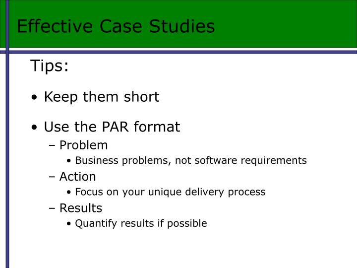 Effective Case Studies