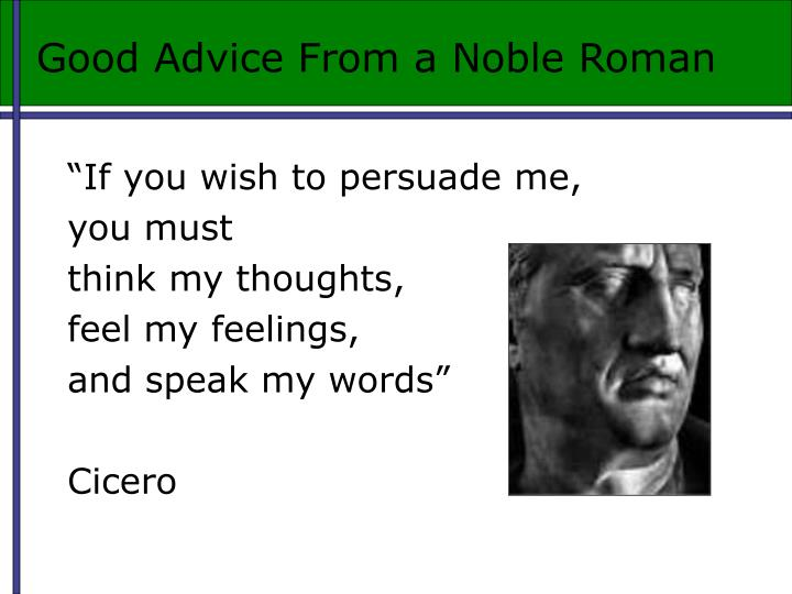 Good Advice From a Noble Roman