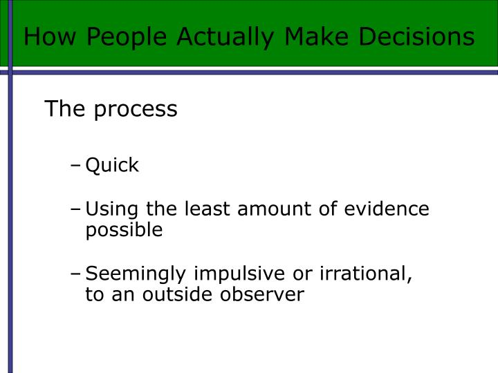How People Actually Make Decisions