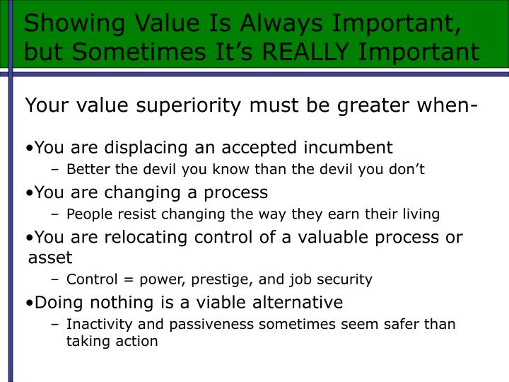 Showing Value Is Always Important,