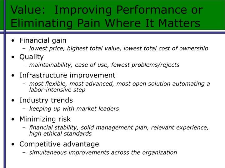 Value:  Improving Performance or