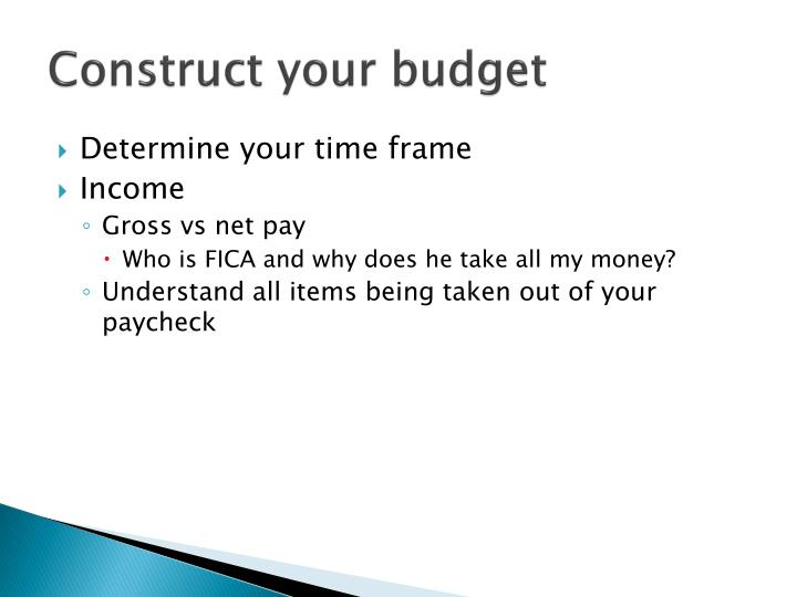 Construct your budget