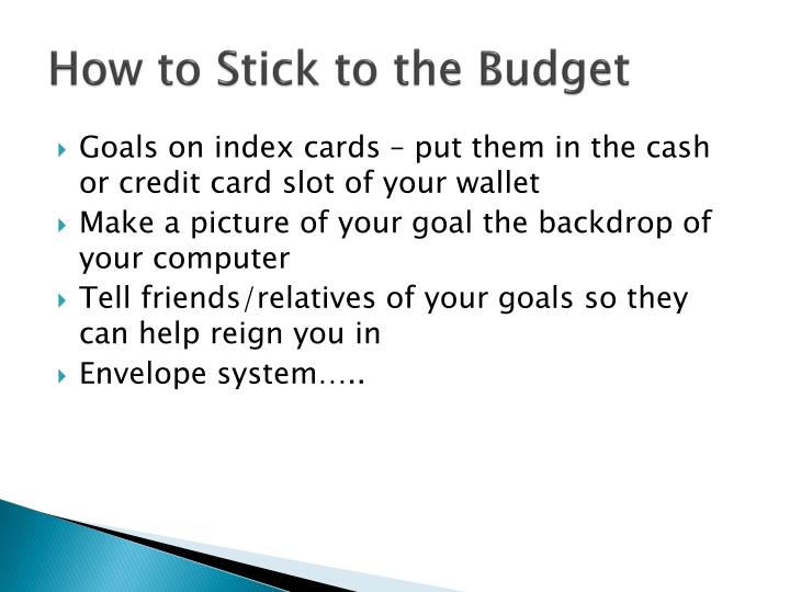 How to Stick to the Budget