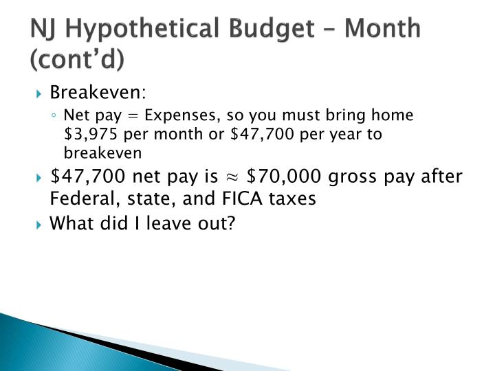 NJ Hypothetical Budget – Month (cont'd)