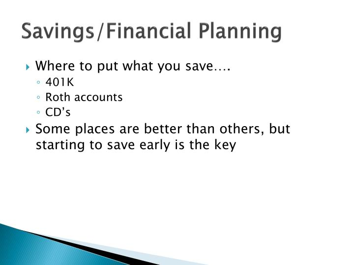 Savings/Financial Planning