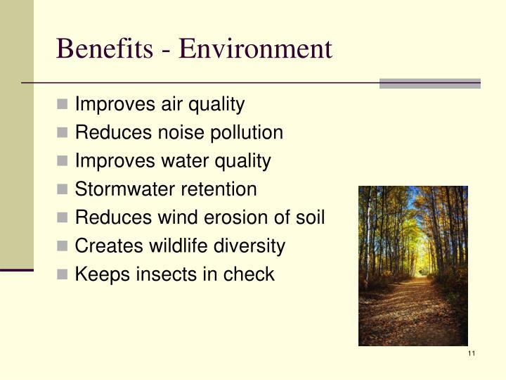 Benefits - Environment