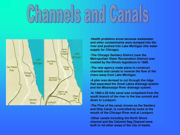 Channels and Canals