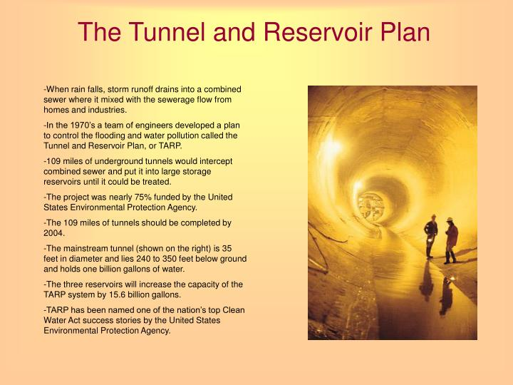 The Tunnel and Reservoir Plan