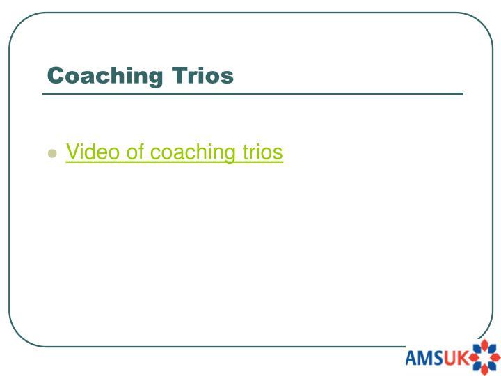 Coaching Trios