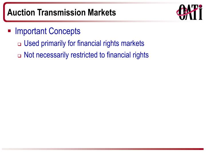 Auction Transmission Markets