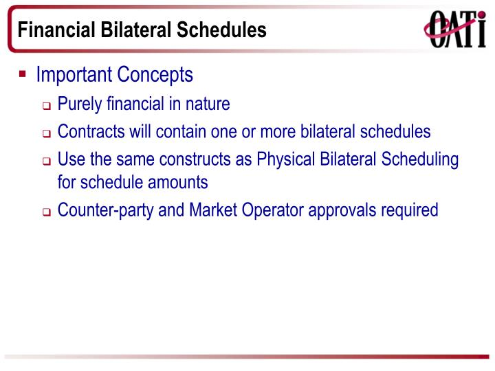 Financial Bilateral Schedules