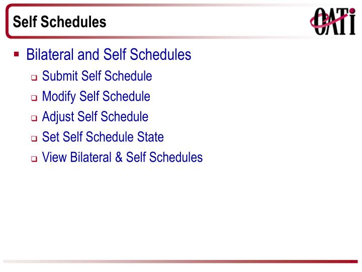 Self Schedules