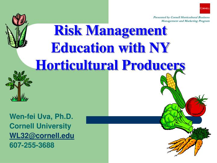 Presented by Cornell Horticultural Business Management and Marketing Program