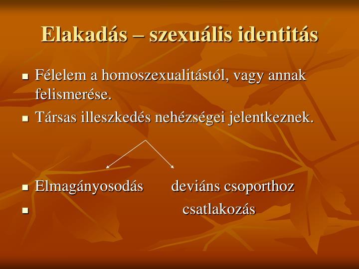 Elakadás – szexuális identitás