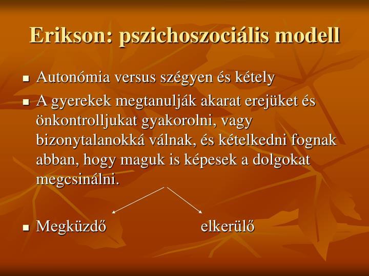 Erikson: pszichoszociális modell