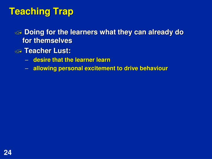 Teaching Trap