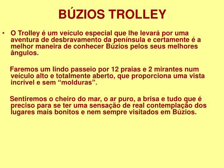 BÚZIOS TROLLEY