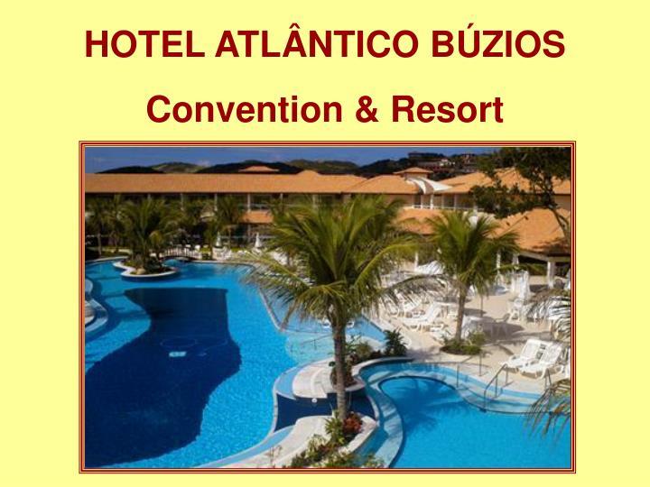 HOTEL ATLÂNTICO BÚZIOS