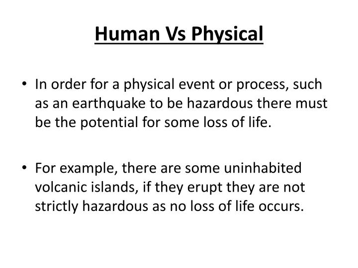 Human Vs Physical