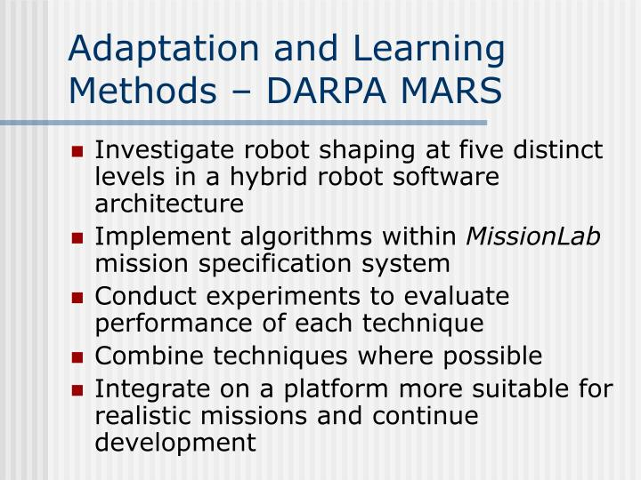 Adaptation and learning methods darpa mars