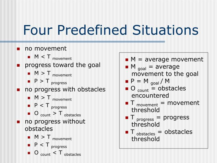 Four Predefined Situations