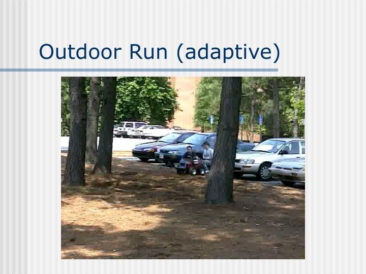 Outdoor Run (adaptive)