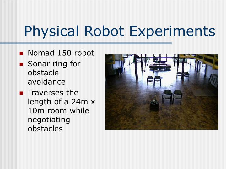 Physical Robot Experiments